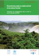 Économie des projets en matière de forêt et de carbone forestier