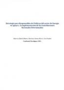 Estrategia para responsables de politicas del sector de energia en apoyo a la mplementa...